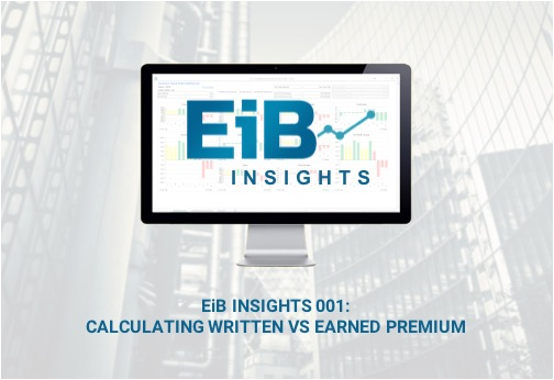EiB Insights 001 - Calculating Written vs. Earned Premium