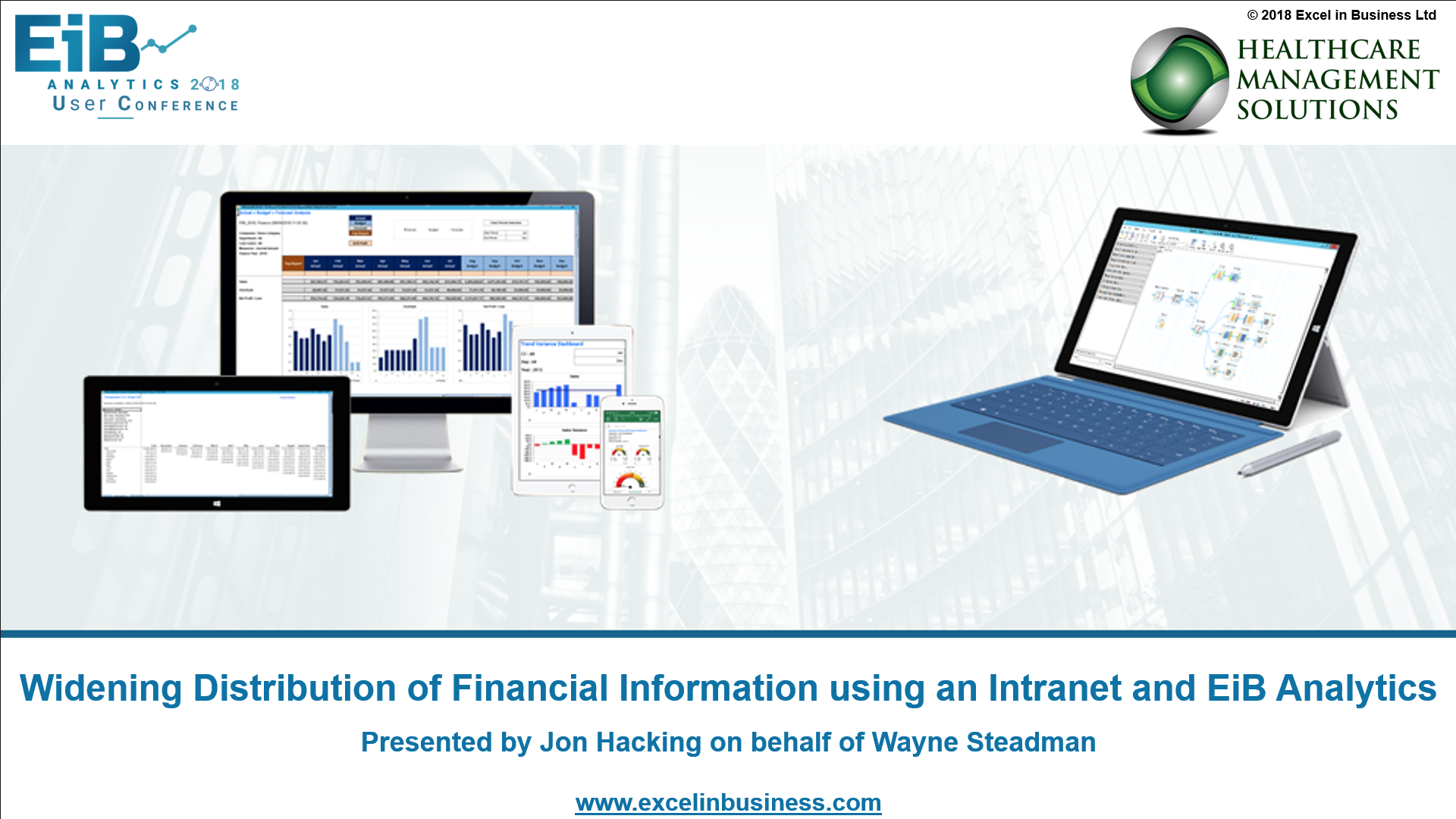 4.9 - Finance Stream - Widening Distribution of Financial Information using an Intranet and EiB Analytics - Jon Hacking