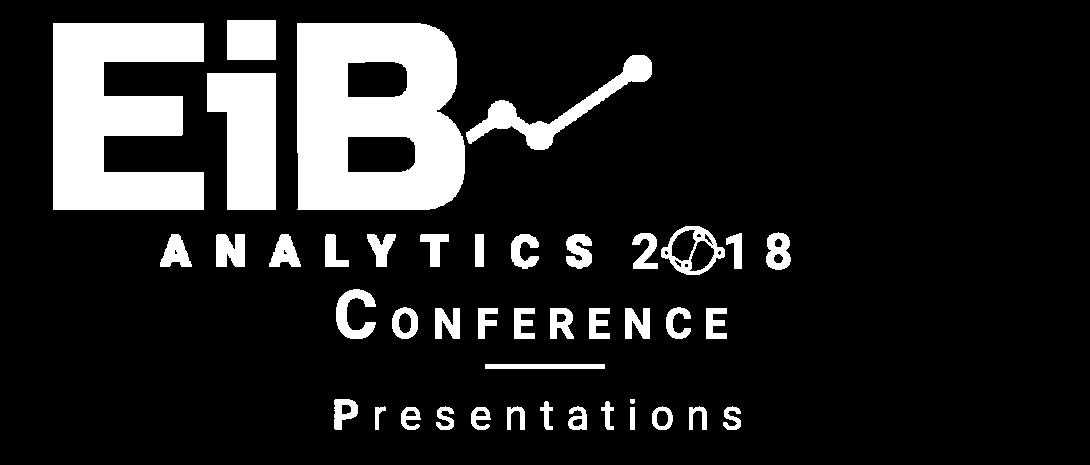 EiB Analytics 2018 Conference Presentations